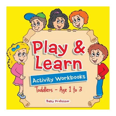 Play & Learn Activity Workbooks - Toddlers - Age 1 to 3