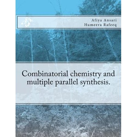 Combinatorial Chemistry And Multiple Parallel Synthesis