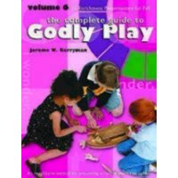 Godly Play (Paperback): Godly Play Volume 6: Enrichment Sessions (Paperback)