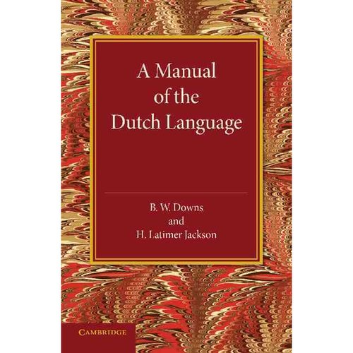 A Manual of the Dutch Language