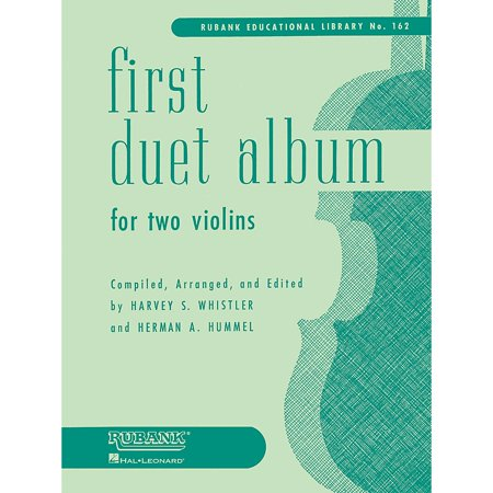 - Rubank Publications First Duet Album for Two Violins (in Elementary First Position) Ensemble Collection Series