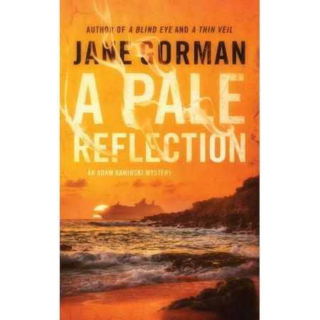 Jane Goldman (A Pale Reflection : Book 5 in the Adam Kaminski Mystery)