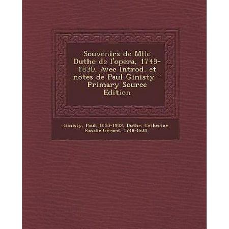 Souvenirs de Mlle Duthe de L'Opera, 1748-1830. Avec Introd. Et Notes de Paul Ginisty - Primary Source Edition - image 1 de 1