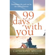 99 Days With You: A gripping and heartbreaking page turner (Paperback)