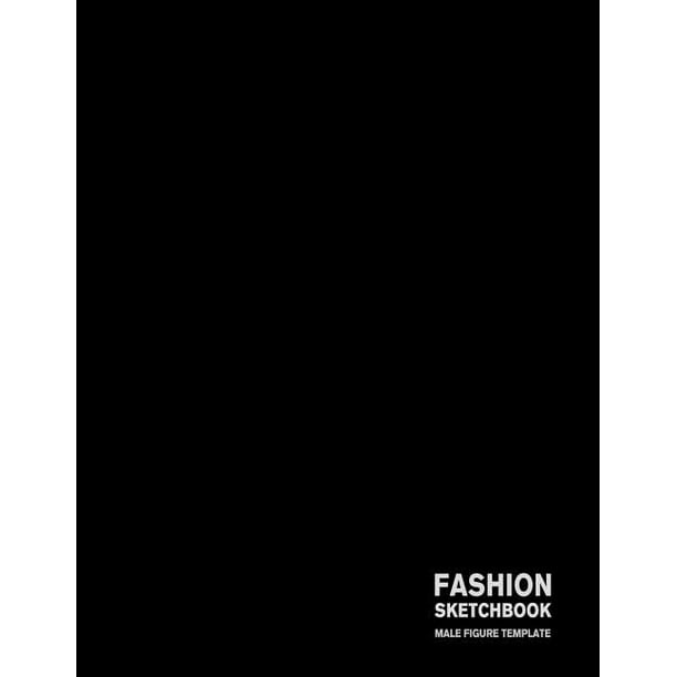 Fashion Sketchbook Male Figure Template 440 Large Male Figure Template For Easily Sketching Your Fashion Design Styles And Building Your Portfolio Walmart Com Walmart Com
