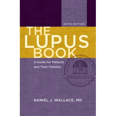 The Lupus Book : A Guide for Patients and Their