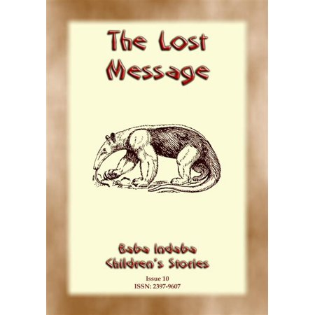 THE LOST MESSAGE - A Zulu Folk Tale with a Moral - (A Folk Tale Short Story With Moral)