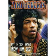 Jimi Hendrix: By Those Who KNew Him Best by Music Video Distributors