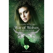 War of Wolves. Lichttochter - eBook