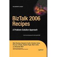 BizTalk 2006 Recipes : A Problem-Solution Approach