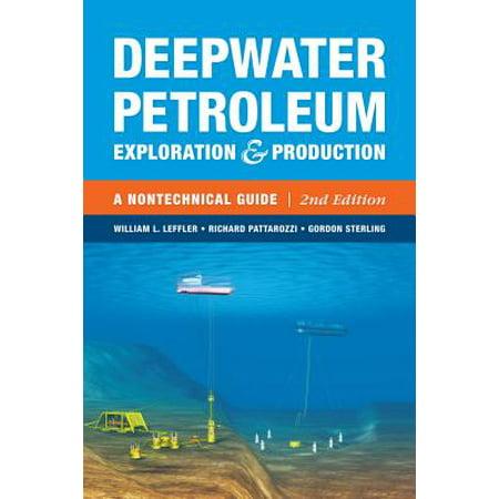 Deepwater Petroleum Exploration & Production : A Nontechnical Guide