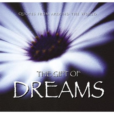 The Gift of Dreams (Quotes) (Gift Book)
