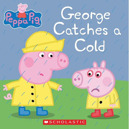 George Catches a Cold (Peppa Pig) - eBook](George Pig)