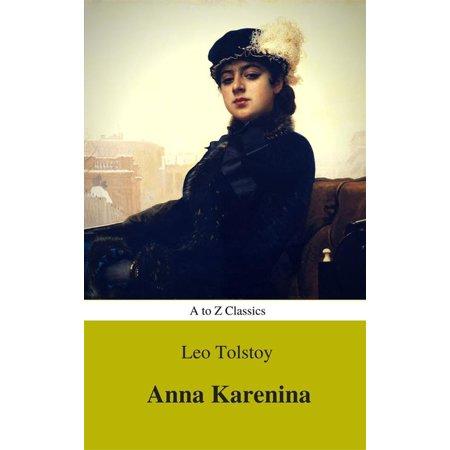 Anna Karenina (Best Navigation, Active TOC) (A to Z Classics) -