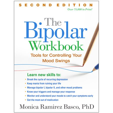 The Bipolar Workbook, Second Edition : Tools for Controlling Your Mood