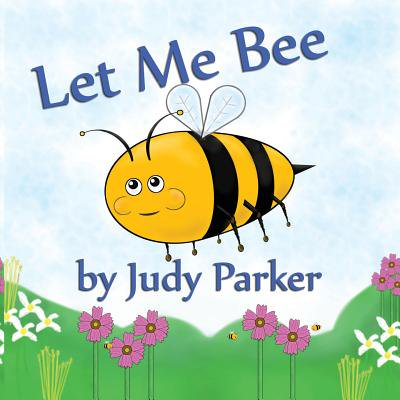 Let Me Bee (Words To Let It G)