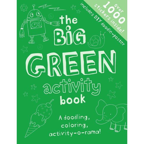 The Big Green Activity Book: Drawing, Doodling, Activity-o-rama!