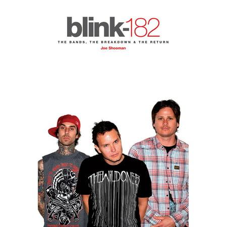 Blink 182 - The Band, The Breakdown & The Return - eBook (Halloween On Christmas Blink 182)