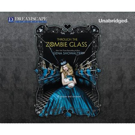 White Rabbit Chronicles: Through the Zombie Glass (Audiobook) (Zombie Glass)