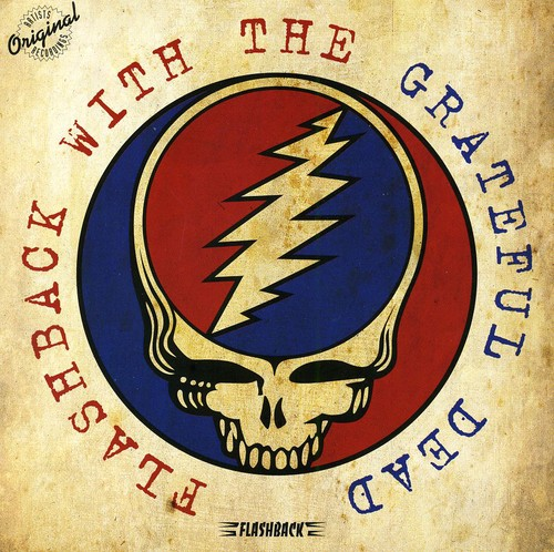 Flashback with the Grateful Dead by