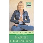 Finding My Balance : A Memoir with Yoga