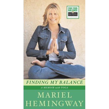 Finding My Balance : A Memoir with Yoga (Yoga Memoir)