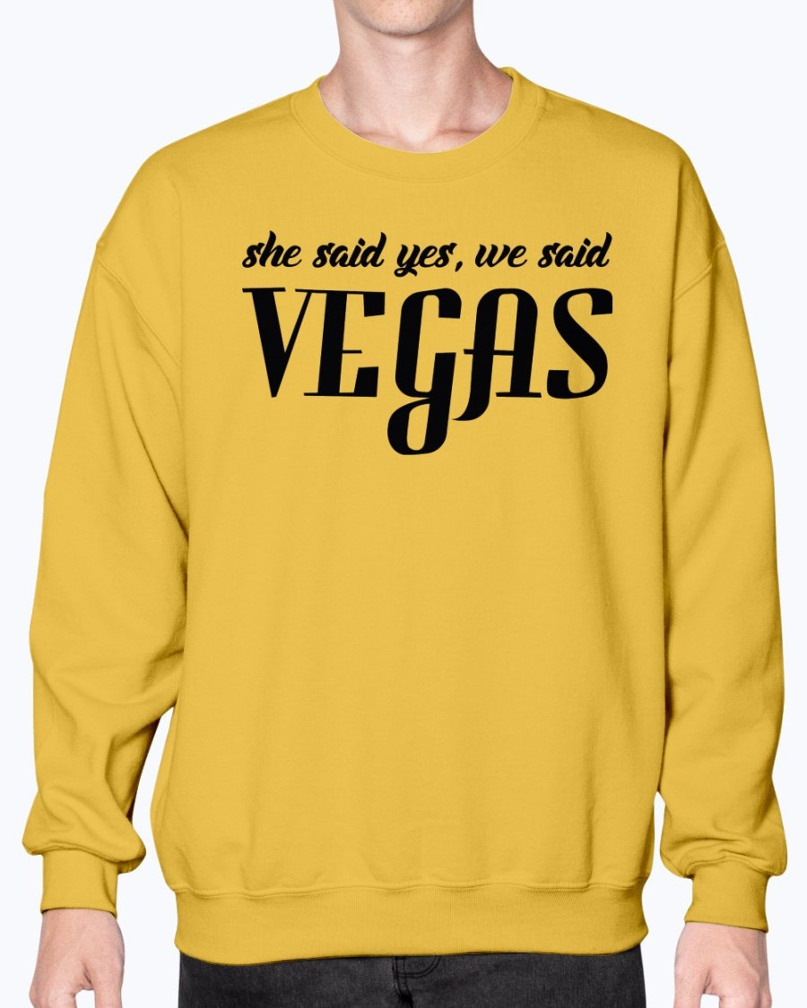 She Said Yes, We Said Vegas- Bridal And