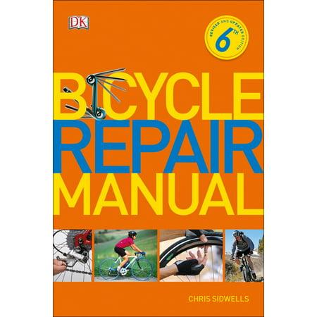 Bicycle Repair Manual, 6th Edition ()