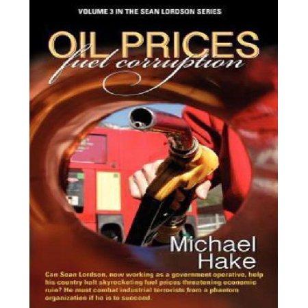Oil Prices Fuel Corruption