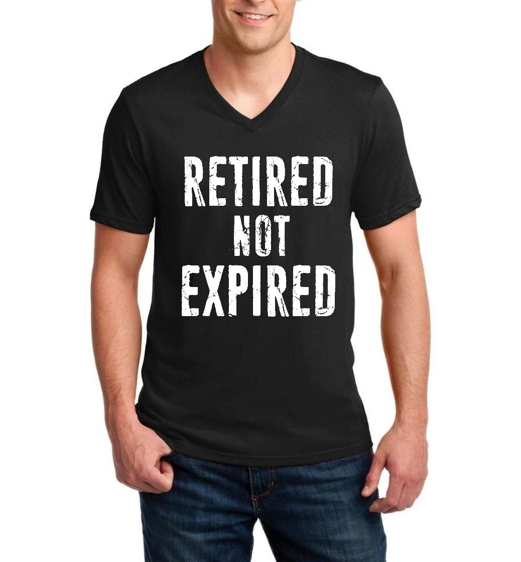 Funny T-Shirt Retired Not Expired Funny Retirement Fathers Day Birthday Gift  Men V-Neck Shirts Ringspun