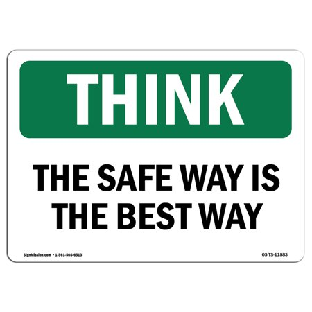 OSHA THINK Sign - The Safe Way Is The Best Way Bilingual  | Choose from: Aluminum, Rigid Plastic or Vinyl Label Decal | Protect Your Business, Work Site, Warehouse & Shop Area |  Made in the (Best Home Shopping Sites)