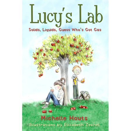 Solids, Liquids, Guess Who's Got Gas : Lucy's Lab (A List Of Solids Liquids And Gases)