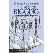 Dover Maritime: Art of Rigging (Paperback)