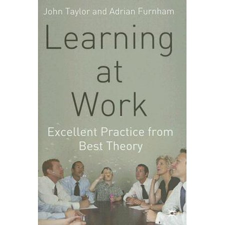 Learning at Work : Excellent Practice from Best