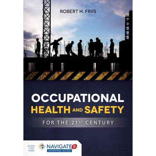 Occupational Health and Safety for the 21st Century