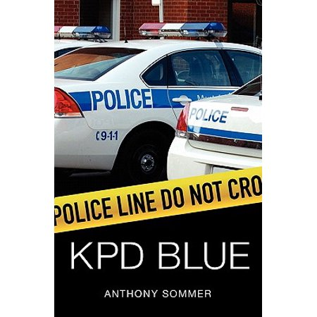 Kpd Blue : A Decade of Racism, Sexism, and Political Corruption in (and All Around) the Kauai Police