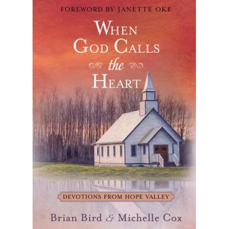 When God Calls the Heart : Devotions from Hope Valley