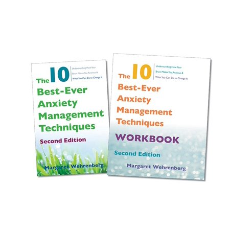The 10 Best-Ever Anxiety Management Techniques, 2nd Edition Two-Book (The 10 Best Ever Anxiety Management Techniques Workbook)