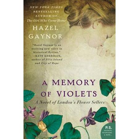 A Memory of Violets : A Novel of London's Flower (Novel Best Seller Indonesia 2019)