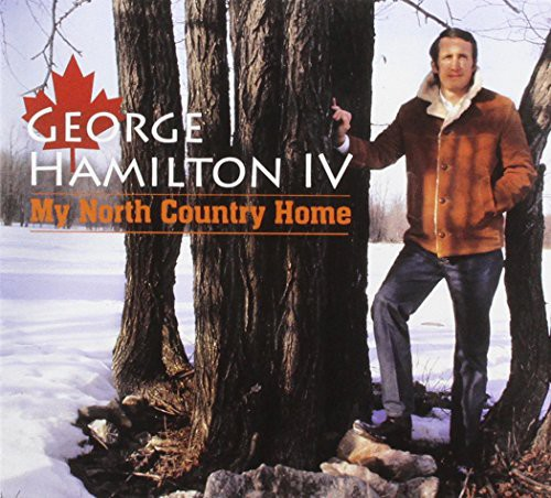 George Hamilton - My North Country Home [CD]