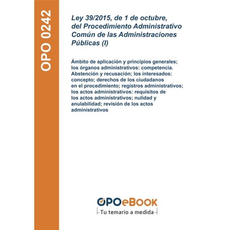 Ley 39/2015, de 1 de octubre, del Procedimiento Administrativo Común de las Administraciones Públicas (I) - eBook