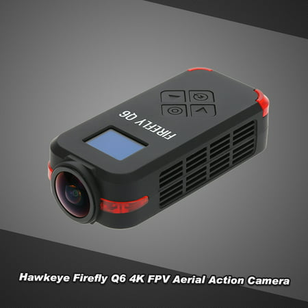 Hawkeye Firefly Q6 4K HD FPV Aerial Camcorder 120° Wide Angle Action Camera for ZMR250 QAV250 GoolRC 210 QAV180 Racing