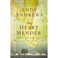 The Heart Mender : A Story of Second Chances
