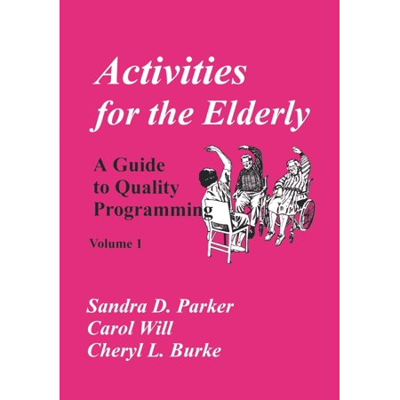 Activities for the Elderly : A Guide to Quality Programming - Halloween Activities For The Elderly