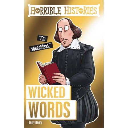 Horrible Histories Special: Wicked Words (Words In History That Start With X)