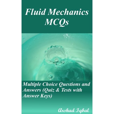 Fluid Mechanics MCQs: Multiple Choice Questions and Answers (Quiz & Tests with Answer Keys) -