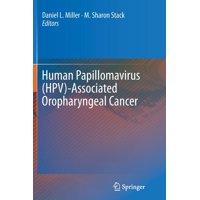 Human Papillomavirus (Hpv)-Associated Oropharyngeal Cancer (Paperback)