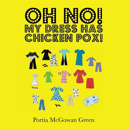 Oh No! My Dress Has Chicken Pox! - eBook