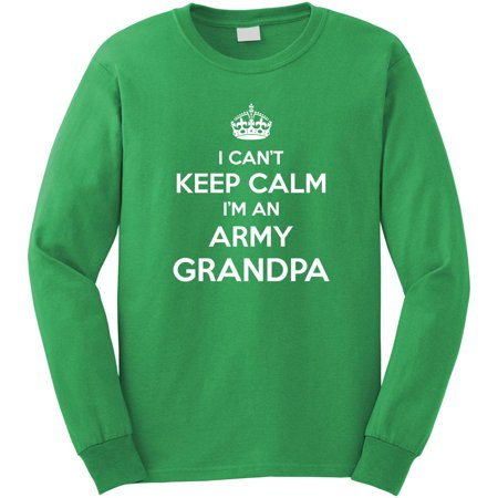 21702587 Uncensored Shirts - I Can't Keep Calm I'm An Army Grandpa Long ...