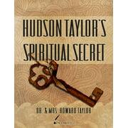 Hudson Taylor's Spiritual Secret - eBook